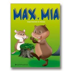 Max y Mía experimentan la música